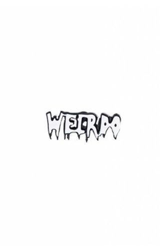 Weirdo Pin