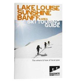 Lake Louise, Sunshine, Banff and Area Ski Touring Guide