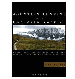 Mountain Running in the Canadian Rockies Guidebook