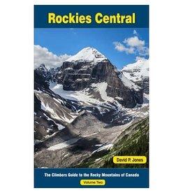 David P. Jones Rockies Central Climbing Guide - Volume 2