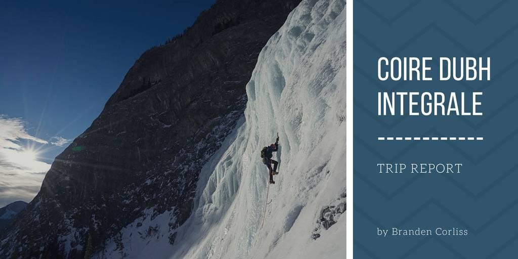 Coire Dubh Integrale -  Trip Report