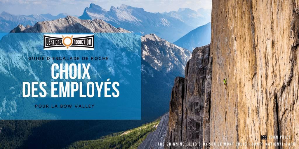 Petit guide d'escalade de la Bow Valley - Choix des empolyés