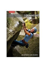 Squamish Bouldering Guidebook - 3rd Edition