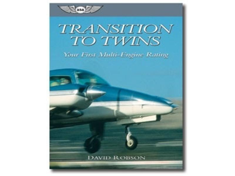 ASA Transition To Twins: Your First Multi-Engine Rating