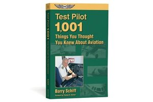 ASA Test Pilot: 1,001 Things You Thought You Knew About Aviation
