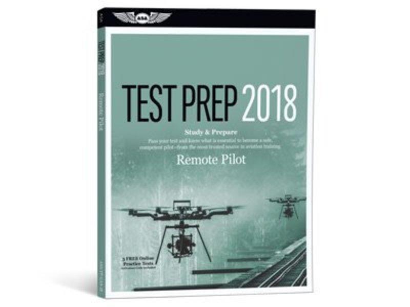 ASA UAS Remote Pilot Test Prep 2018
