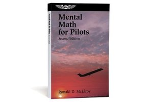 ASA Mental Math for Pilots Second Edition