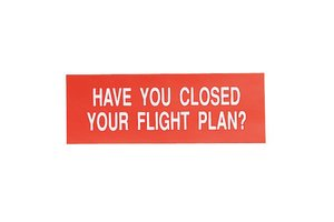 Sporty's Pilot Shop Sticker: Have You Closed Your Flight Plan?