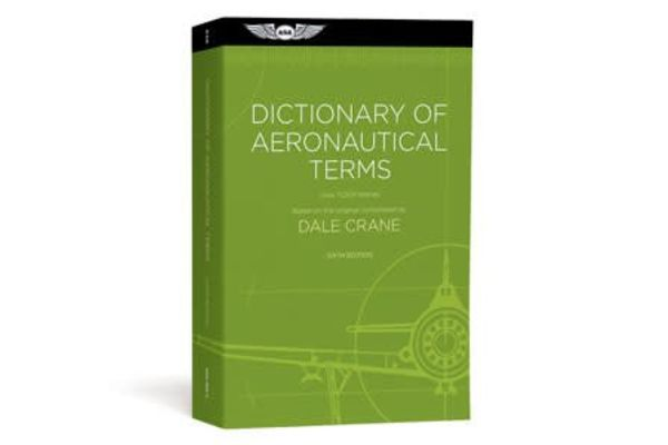 ASA Dictionary of Aeronautical Terms