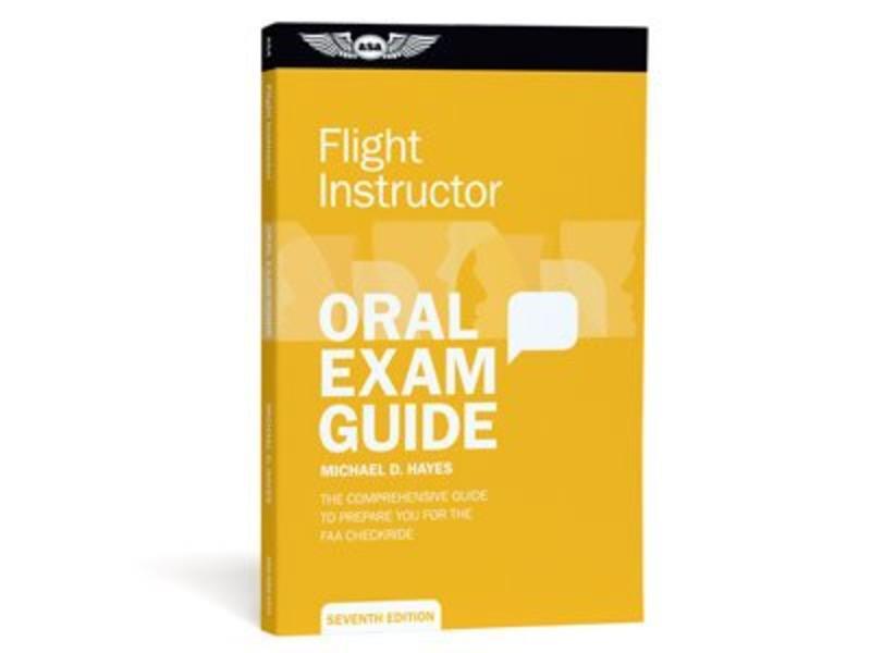 ASA CFI Oral Exam Guide