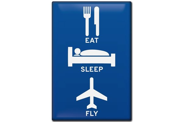 Fridge Magnet Eat, Sleep, Fly