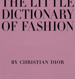 hachette Book Group Little Dictionary of Fashion: A Guide to Dress Sense for Every Woman