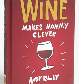 Chronicle Wine Makes Mommy Clever
