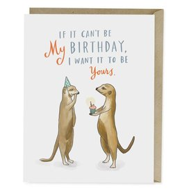 Emily McDowell Emily McDowell Card Birthday Card If It Can't Be My Birthday