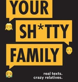 hachette Book Group Your Sh*tty Family