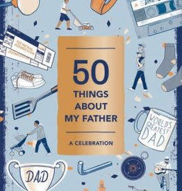 hachette Book Group 50 Things About My Father
