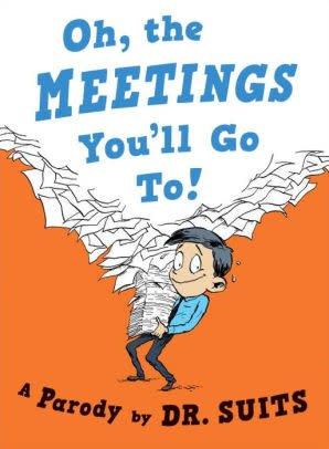 Penguin Random House LLC Oh, the Meetings You'll Go To!