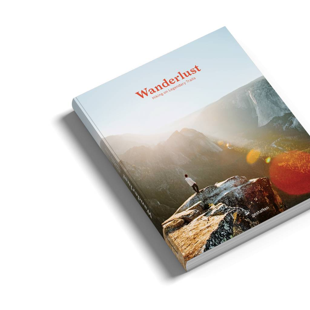 Gestalten Wanderlust: Hiking on Legendary Trails