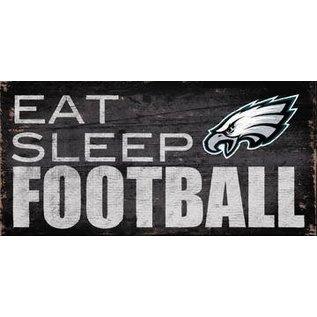 FAN CREATIONS PHILADELPHIA EAGLES EAT SLEEP FOOTBALL SIGN