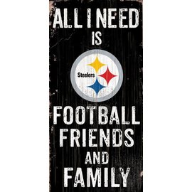 FAN CREATIONS PITTSBURGH STEELERS ALL I NEED IS FOOTBALL FAMILY &Friends Sign