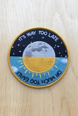Stay Home Club Way Too Late Patch
