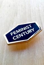 """Word For Word Factory Épinglette """"Feminist Century"""""""