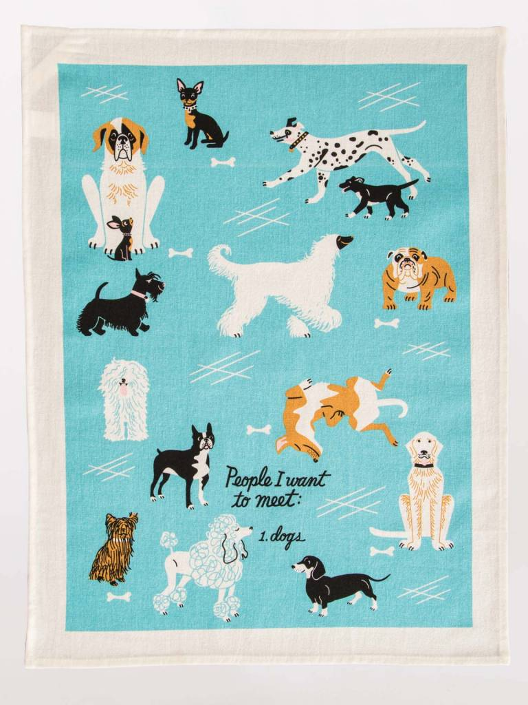 People To Meet Dogs Dish Towel