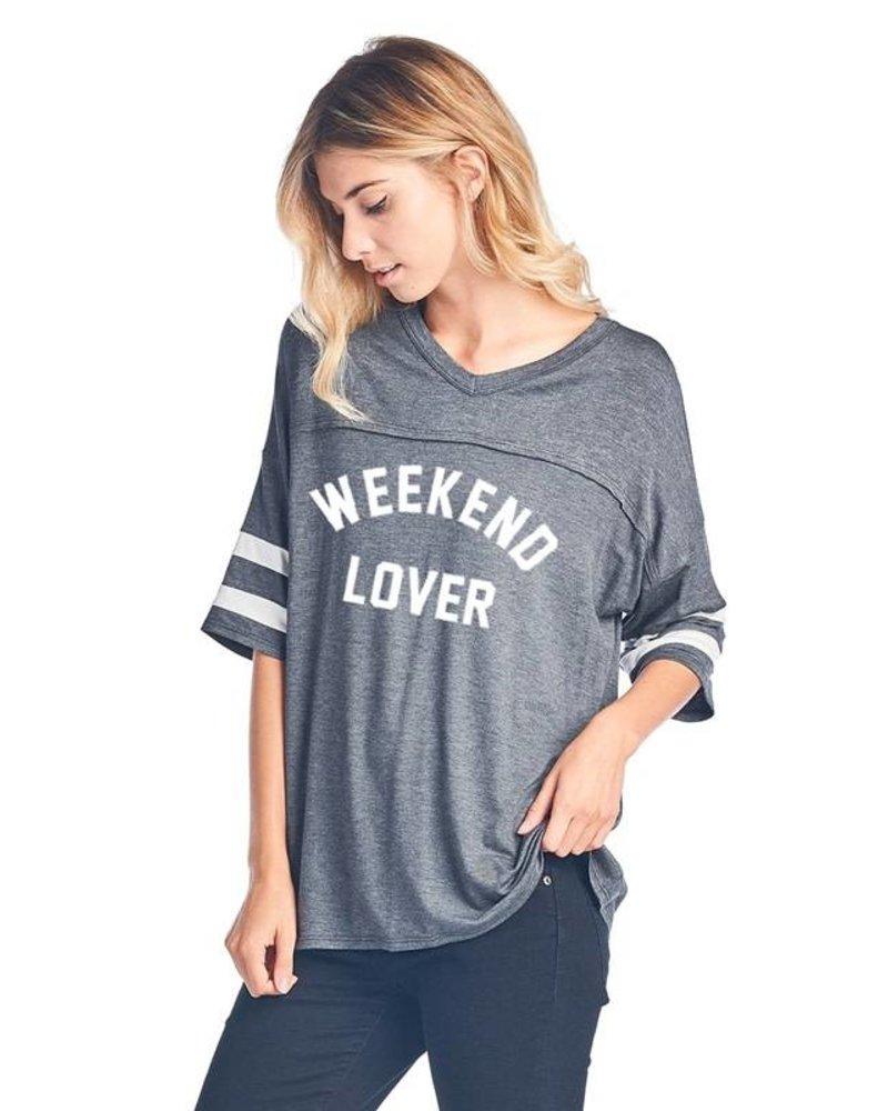 Weekend Lover Tee