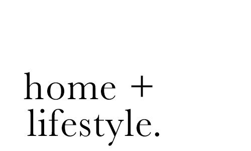 Home + Lifestyle