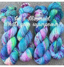 A Whimsical Wood Yarn Co I'm a Mermaid What's Your Superpower ( Worsted)