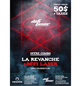 La Revanche Forfait - La Revanche + Défi Laser (50$)