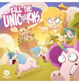 Morning Kill the Unicorns [anglais]