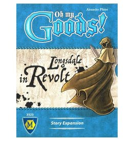 Lookout Games Oh My Goods ! : Longsdale in Revolt [anglais]