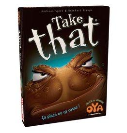 Oya Take That [français]