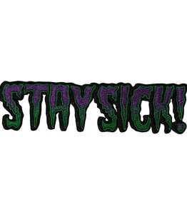 Stay Sick Text Patch