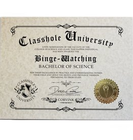 Classhole University BS Diplomas - Binge Watching