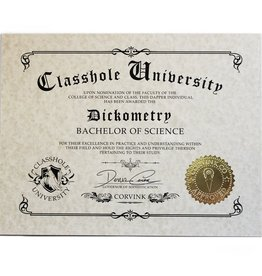 Classhole University BS Diplomas - Dickometry