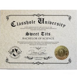 Classhole University BS Diplomas - Sweet Tits