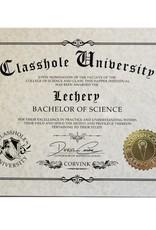 Classhole University BS Diplomas - Lechery