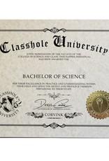 Classhole University BS Diplomas - Drunkology