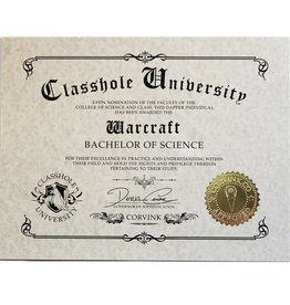 Classhole University BS Diplomas - Warcraft