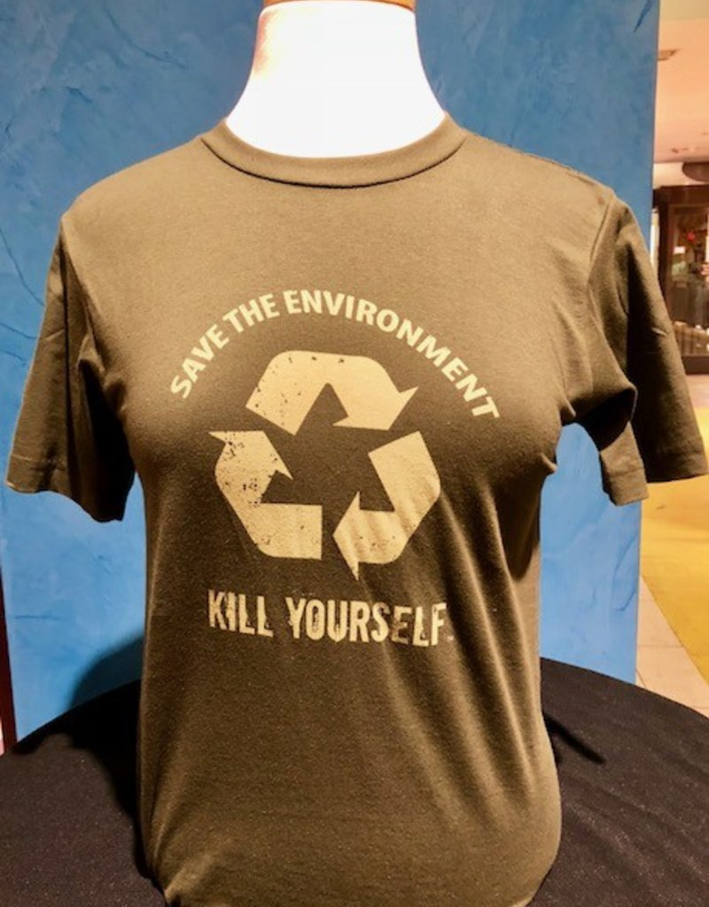 Save the Environment, Kill Yourself - Branded Unisex Shirt (Extra Extra Extra Large)
