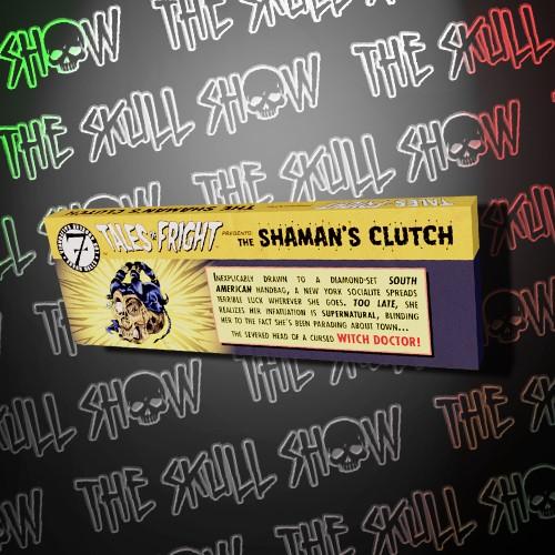 Tales of Fright: Shaman's Clutch Bar