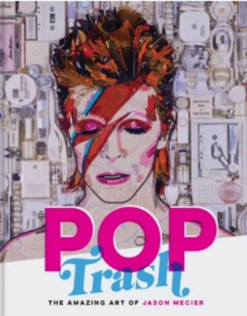 Pop Trash - The Amazing Art of Jason Mecier - Book