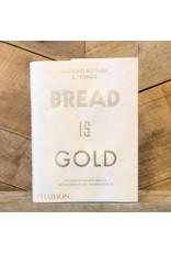 Phaidon Bread is Gold