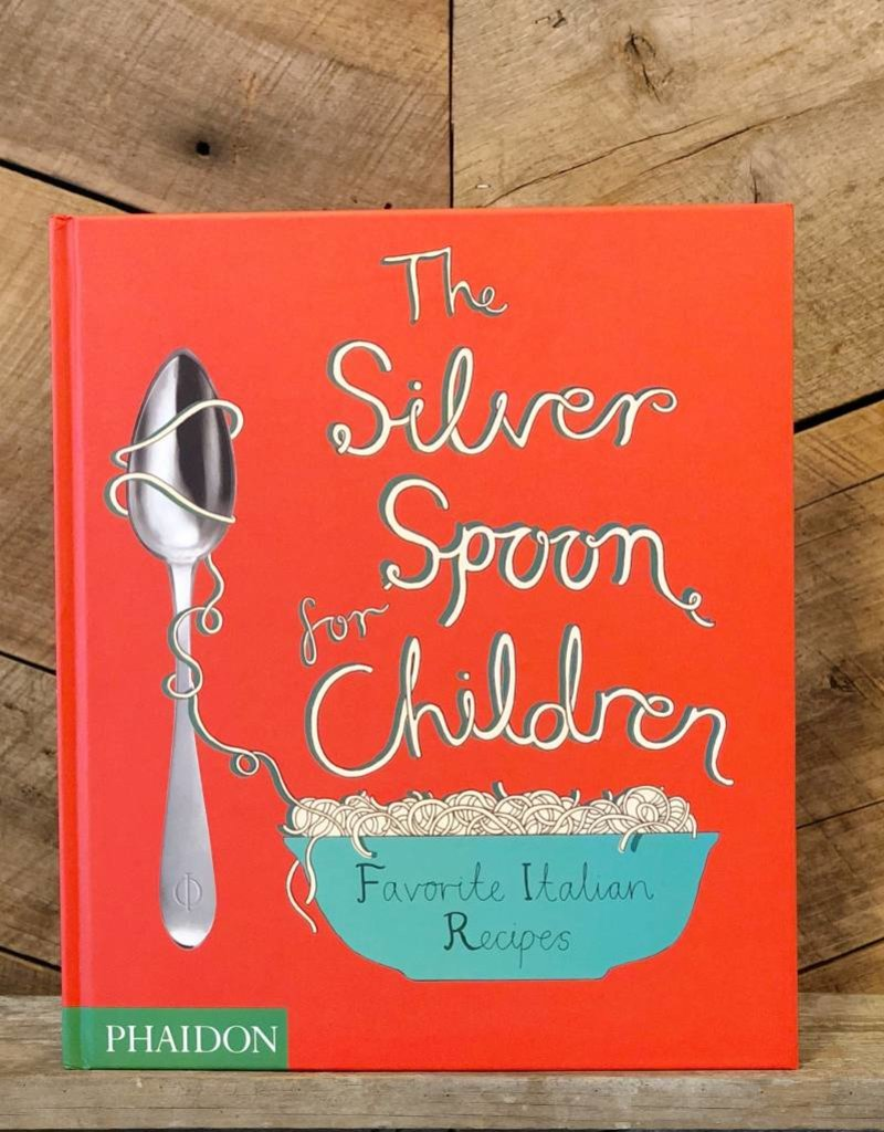 Phaidon The Silver Spoon for Children
