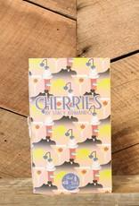 Vol 21: Cherries