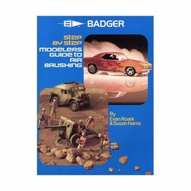 Badger Modelers Airbrushing Guide