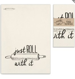 Tea Towel - Just Roll With It