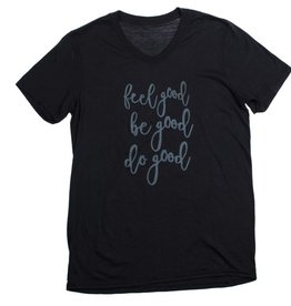 "V-Neck ""Feel Good Be Good Do Good"""
